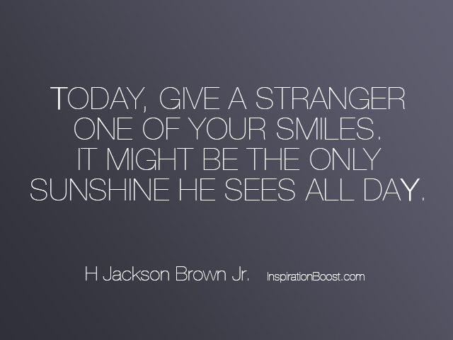 JacksonBrownSmileQuotes Inspiration Boost Awesome The Stranger Quotes