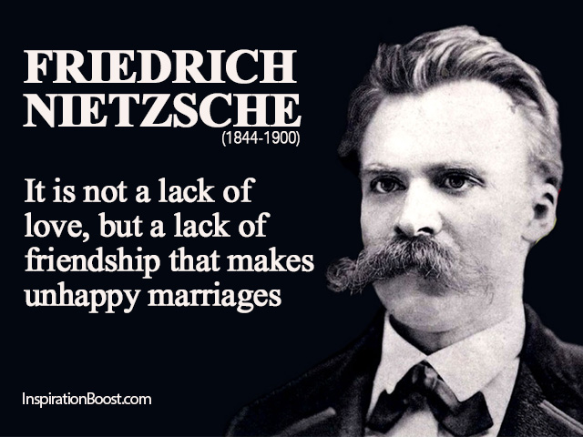 Quotes Friendship Nietzsche : It is not a lack of love but friendship by