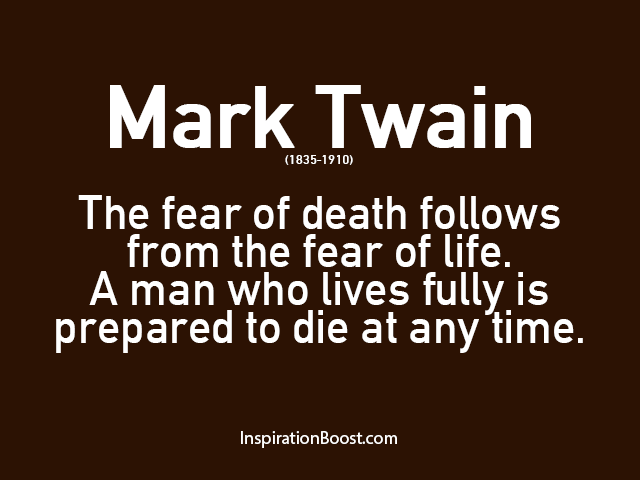 ... Death Quotes · Mark Twain Life Quotes