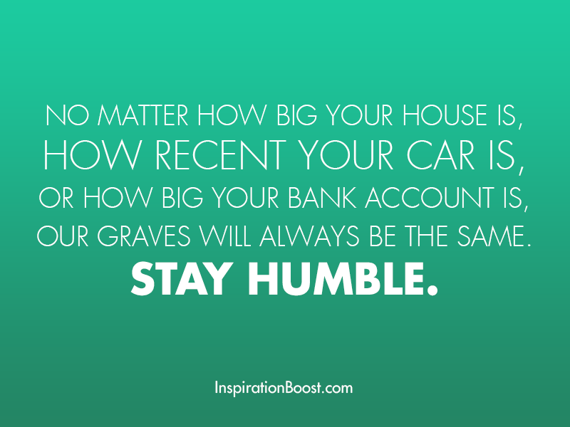 Always Stay Humble Quotes Stay-humble-quotes