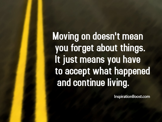 MovingQuotes Inspiration Boost Magnificent Quotes About Life Moving On