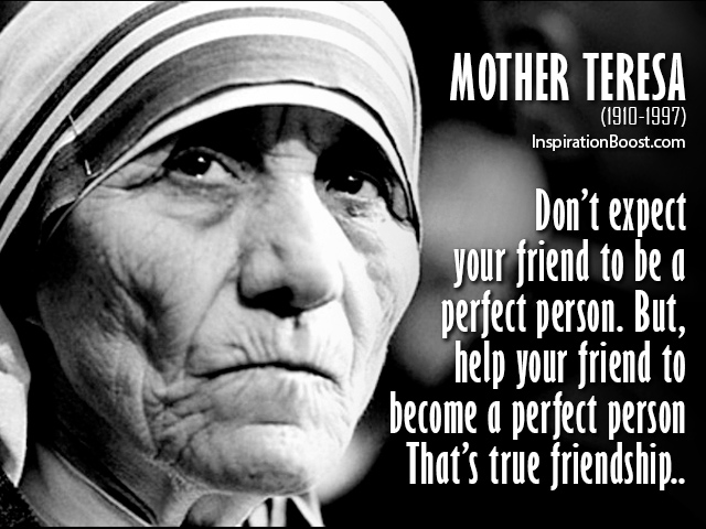 Mother Teresa Friendship Quotes Inspiration Boost