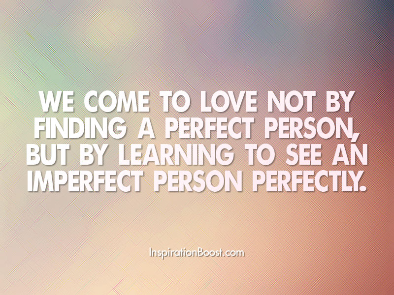Perfect Love Quotes Inspiration Boost